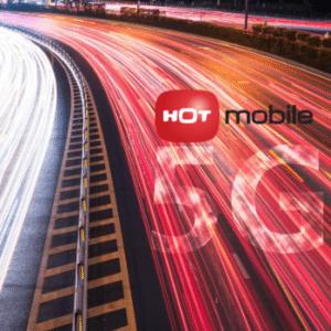 הוט מובייל מרחיבה פעילות ופורסת רשת דור 5G חדשנית